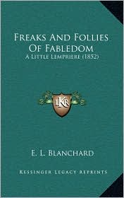 Freaks and Follies of Fabledom: A Little Lempriere (1852)