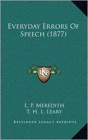 Everyday Errors of Speech (1877)
