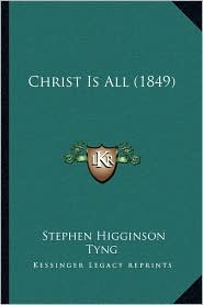 Christ Is All (1849)