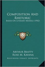 Composition and Rhetoric: Based on Literary Models (1902)