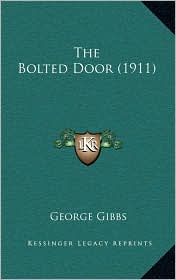 The Bolted Door (1911)