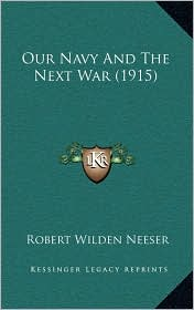 Our Navy and the Next War (1915)