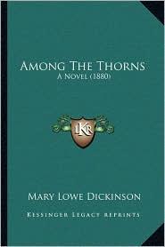 Among the Thorns: A Novel (1880)