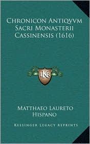 Chronicon Antiqvvm Sacri Monasterii Cassinensis (1616)