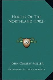 Heroes of the Northland (1902)