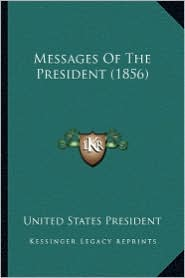 Messages of the President (1856)