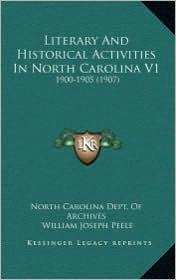 Literary and Historical Activities in North Carolina V1: 1900-1905 (1907)