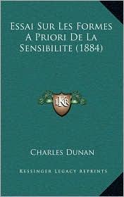Essai Sur Les Formes a Priori de La Sensibilite (1884)