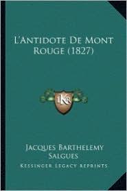 L'Antidote de Mont Rouge (1827)