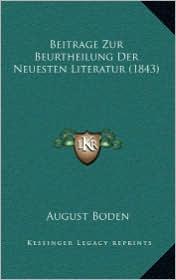Beitrage Zur Beurtheilung Der Neuesten Literatur (1843)