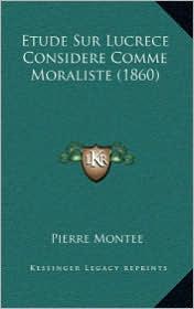 Etude Sur Lucrece Considere Comme Moraliste (1860)