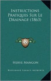 Instructions Pratiques Sur Le Drainage (1863)