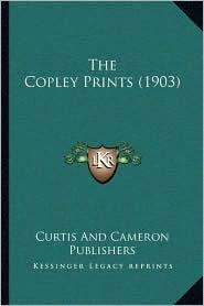 The Copley Prints (1903)