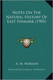 Notes on the Natural History of East Finmark (1905)