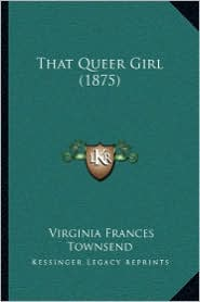 That Queer Girl (1875)