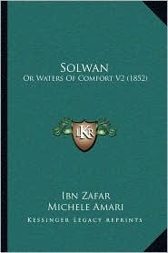 Solwan: Or Waters of Comfort V2 (1852)
