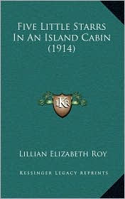 Five Little Starrs in an Island Cabin (1914)