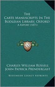 The Carte Manuscripts in the Bodleian Library, Oxford: A Report (1871)