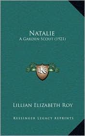Natalie: A Garden Scout (1921)