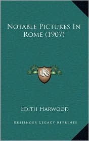 Notable Pictures in Rome (1907)