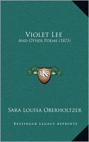 Violet Lee: And Other Poems (1873)