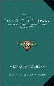 The Last of the Peshwas: A Tale of the Third Maratha War (1907)