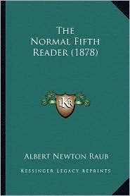The Normal Fifth Reader (1878)