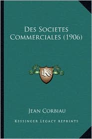 Des Societes Commerciales (1906)