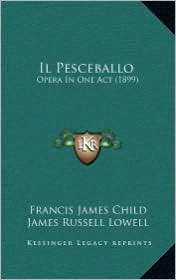 Il Pesceballo: Opera in One Act (1899)