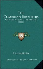 The Cumbrian Brothers: Or How We Raise the Revenue (1885)