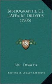 Bibliographie de L'Affaire Dreyfus (1905)