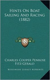 Hints on Boat Sailing and Racing (1882)