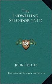 The Indwelling Splendor (1911)
