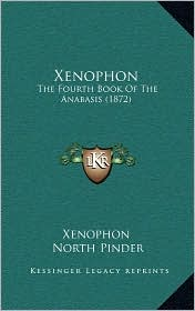 Xenophon: The Fourth Book of the Anabasis (1872)