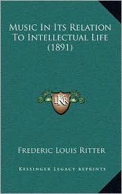 Music in Its Relation to Intellectual Life (1891)