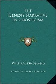 The Genesis Narrative in Gnosticism