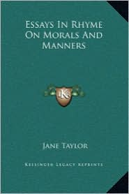 Essays in Rhyme on Morals and Manners