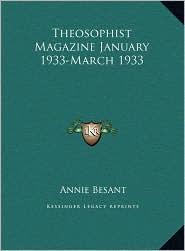 Theosophist Magazine January 1933-March 1933