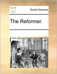 The Reformer.