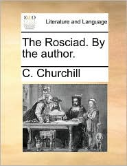 The Rosciad. by the Author.