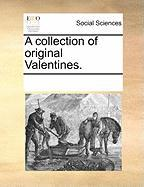 A Collection of Original Valentines.