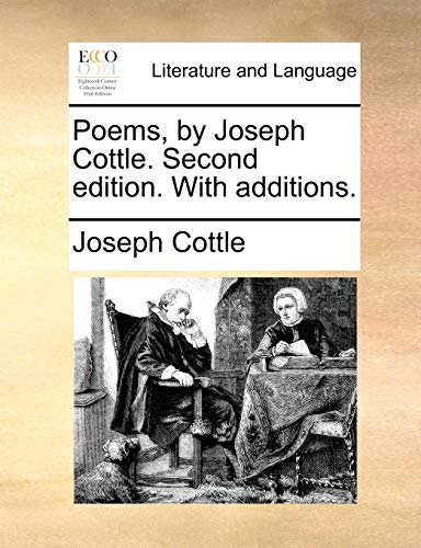 Poems, by Joseph Cottle. Second Edition. with Additions. - Cottle, Joseph