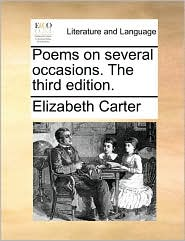 Poems on Several Occasions. the Third Edition.