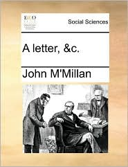 A Letter, &C.