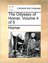 The Odyssey of Homer. Volume 4 of 5