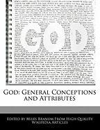 God: General Conceptions and Attributes