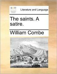 The Saints. a Satire.