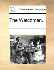 The Watchman.