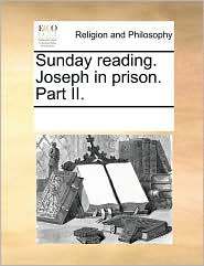 Sunday Reading. Joseph in Prison. Part II.