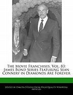 The Movie Franchises, Vol. 83: James Bond Series Featuring Sean Connery in Diamonds Are Forever